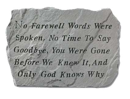 No Farewell Words Spoken Stone